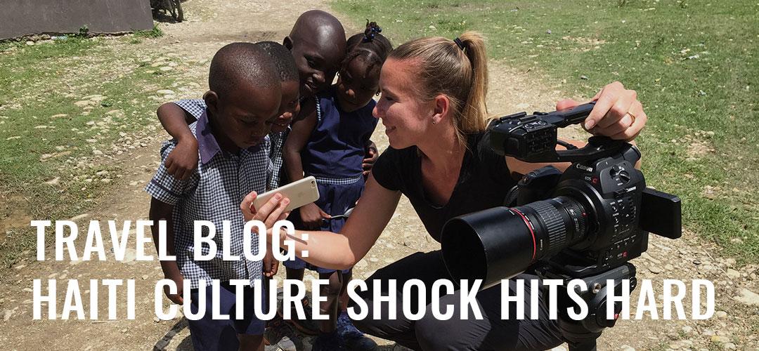 Travel Blog: Haiti Culture Shock Hits Hard