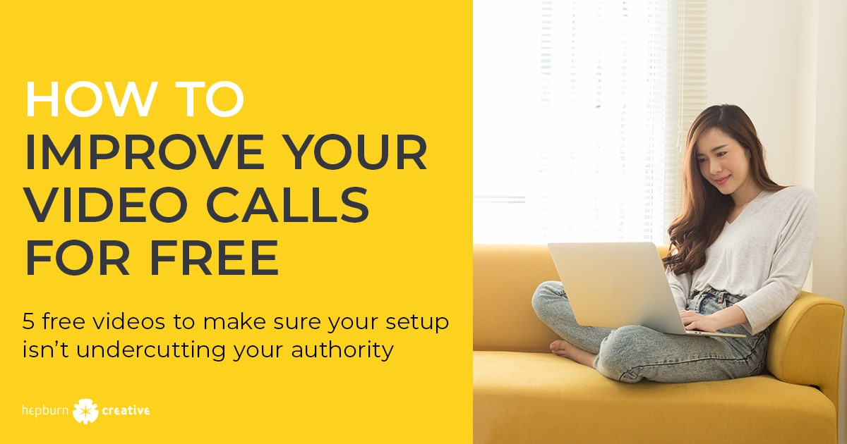 How To Improve Your Video Calls for Free